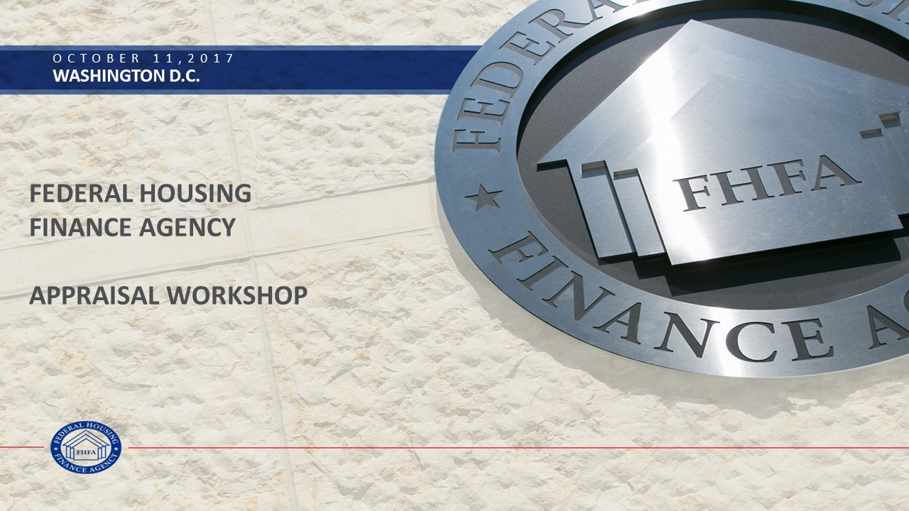 FHFA Appraisal Workshop