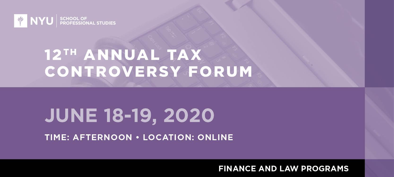 12th Annual Tax Controversy Forum Webinar Sessions