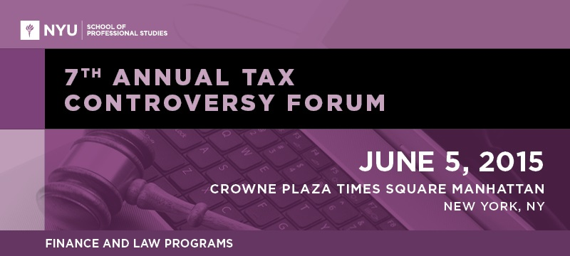7th Annual Tax Controversy Forum