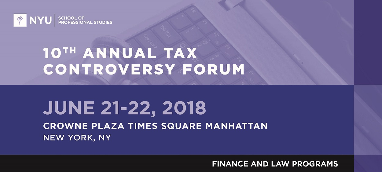 10th Annual Tax Controversy Forum