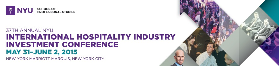 37th Annual NYU International Hospitality Industry Investment Conference