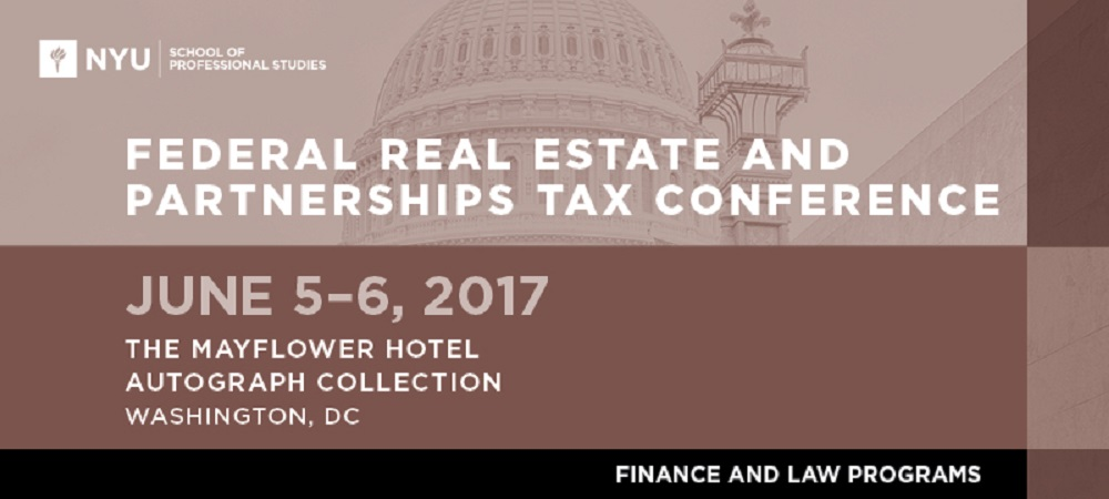 2017 Federal Real Estate and Partnerships Tax Conference