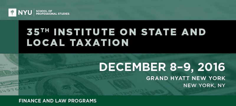35th Institute on State and Local Taxation
