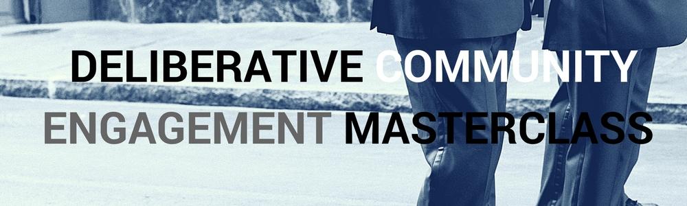 Deliberative Community Engagement Masterclass