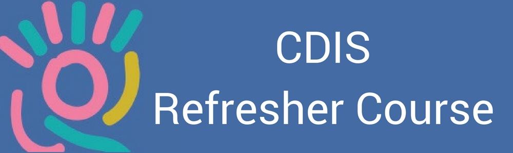 CDIS Refresher Training