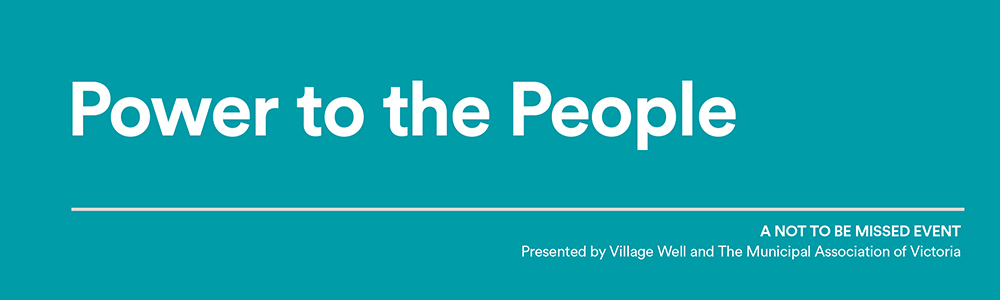 Power to the People - Councillors as stewards of empowered communities