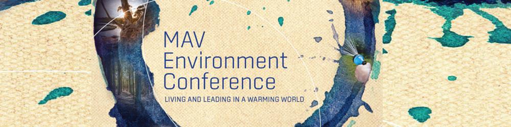 MAV Environment Conference 2016