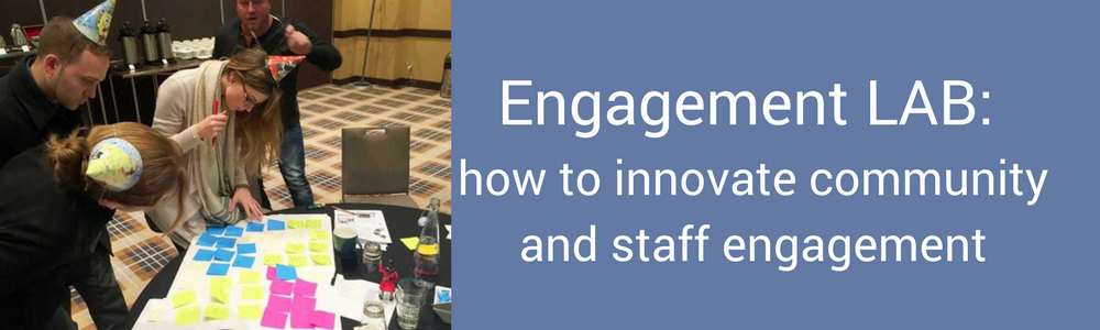Engagement LAB: how to innovate community and staff engagement