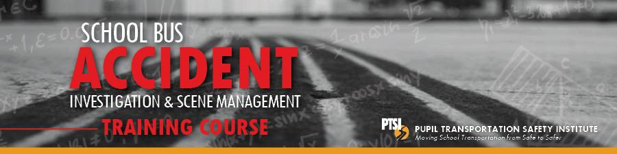 School Bus Accident Investigation Course - E Syr