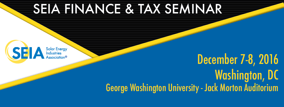 SEIA Finance & Tax Seminar Fall 2016