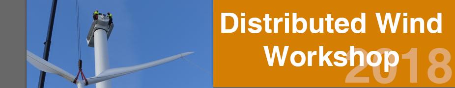 Distributed Wind Workshop 2018