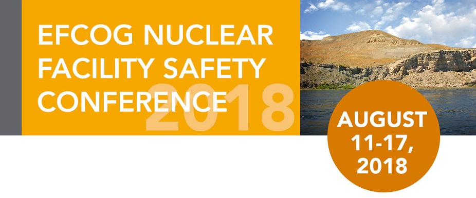 EFCOG Nuclear Facility Safety Conference 2018