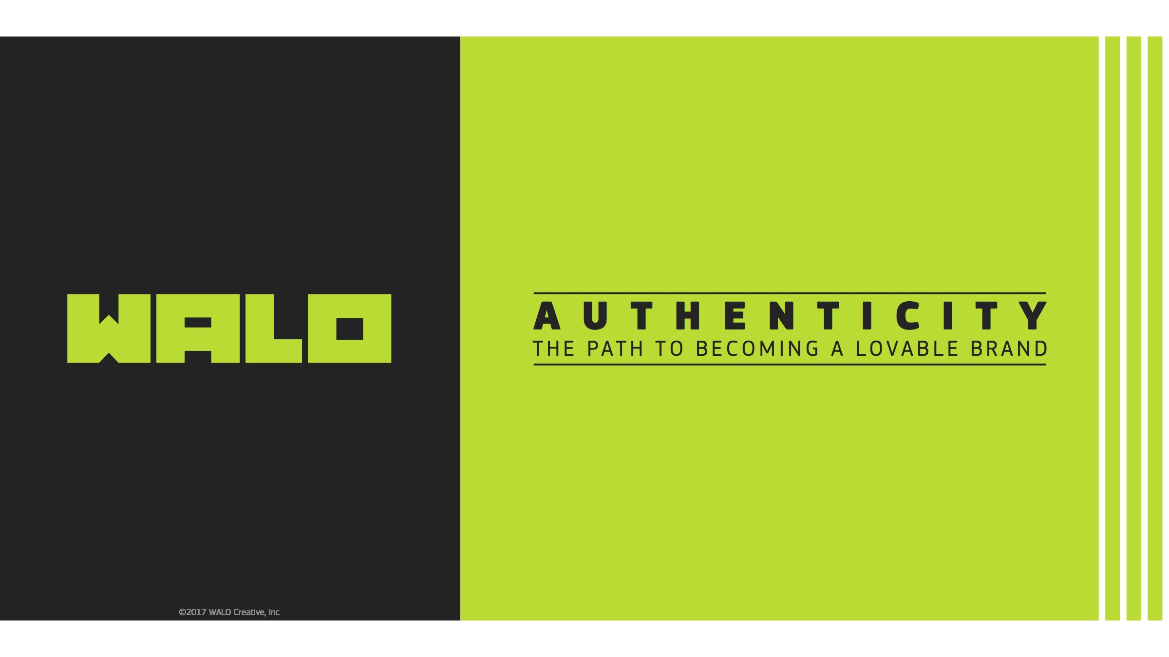 Authenticity: The Path To Becoming A Lovable Brand
