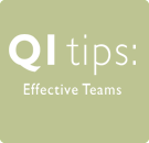 QI Tips: Effective Teams