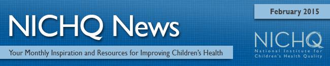NICHQ News Banner February 2015