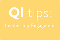 QI Tips Leadership Engagement