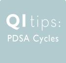 QI Tips: PDSA Cycles