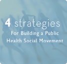 4 Strategies for Building Social Health Movement