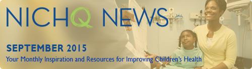 NICHQ News Banner September 2015