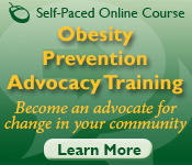 Obesity Prevention Advocacy Training - Online Course