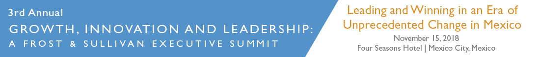 3rd Annual Growth, Innovation and Leadership: A Frost & Sullivan Executive Summit
