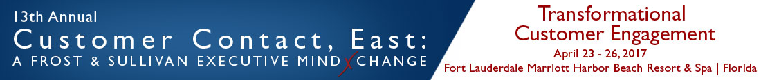 13th Annual Customer Contact, East: A Frost & Sullivan Executive MindXchange