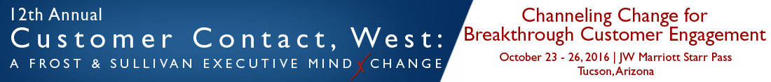 12th Annual Customer Contact, West: A Frost & Sullivan Executive MindXchange