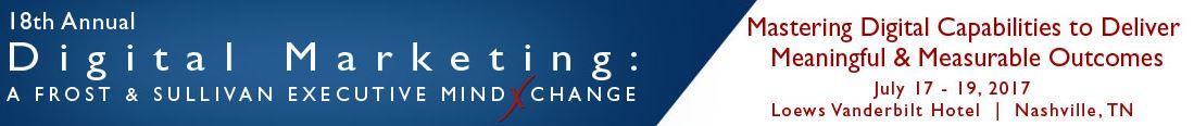 18th Annual Digital Marketing: A Frost & Sullivan Executive MindXchange