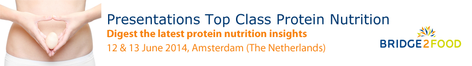 Bridge2Food - Top Class Protein Nutrition 2014 - Presentations
