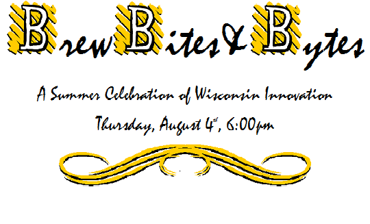 Brew, Bites & Bytes: Sign up now for Aug. 4<br>Tech Council celebration at Wisconsin Brewing Co.