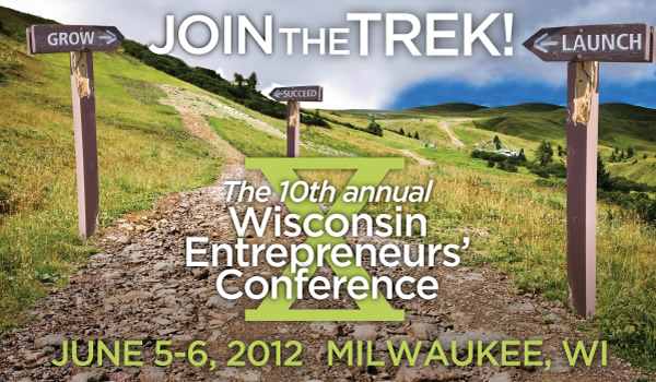 2012 Wisconsin Entrepreneurs' Conference