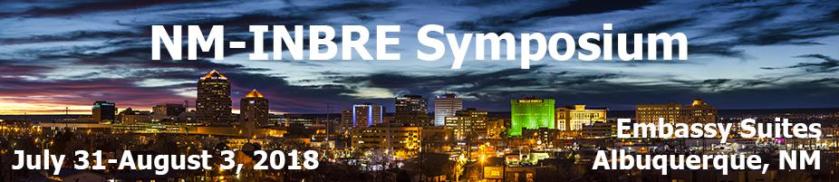 NM-INBRE Symposium 2018