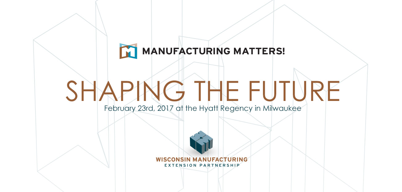 Manufacturing Matters! 2017