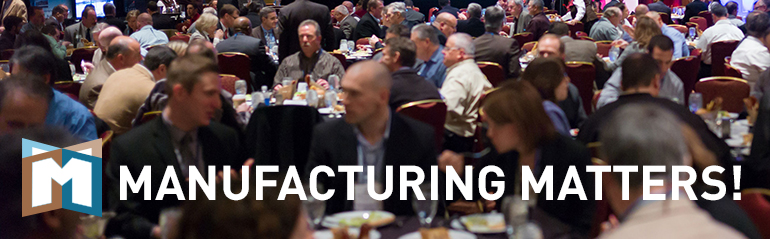 Manufacturing Matters! 2016