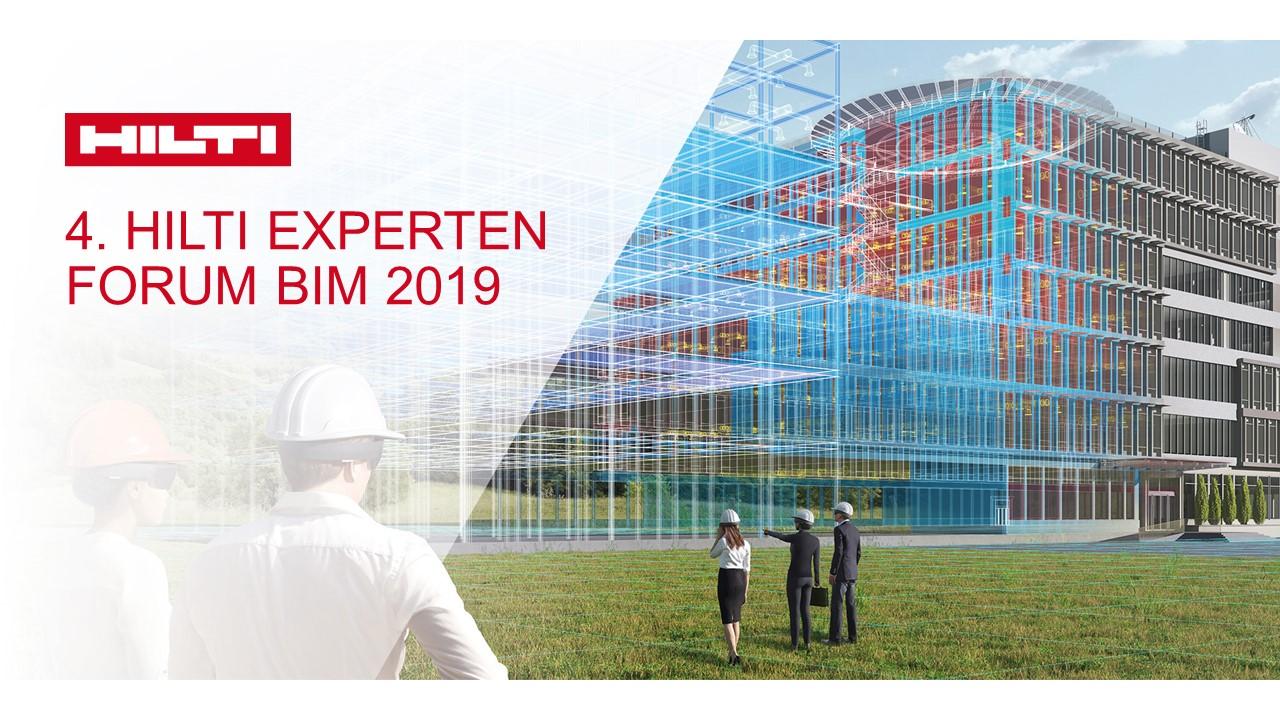 4. Hilti Expertenforum BIM 2019