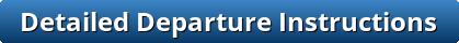 button_detailed-departure-instructions