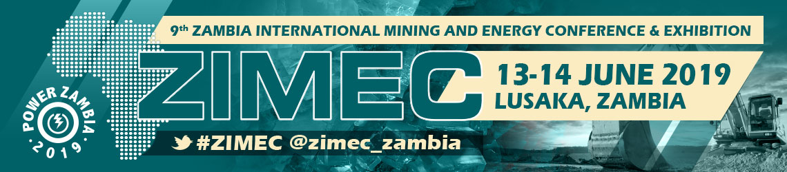 ZIMEC 2019 - 9th Zambia International Mining and Energy Conference & Exhibition