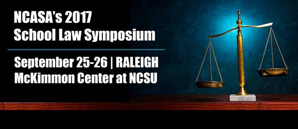 2017 NCASA School Law Symposium