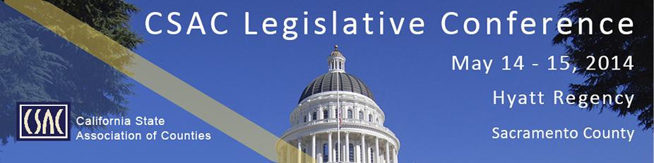 CSAC 2014 Legislative Conference