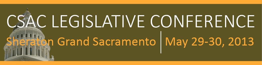 CSAC 2013 Legislative Conference
