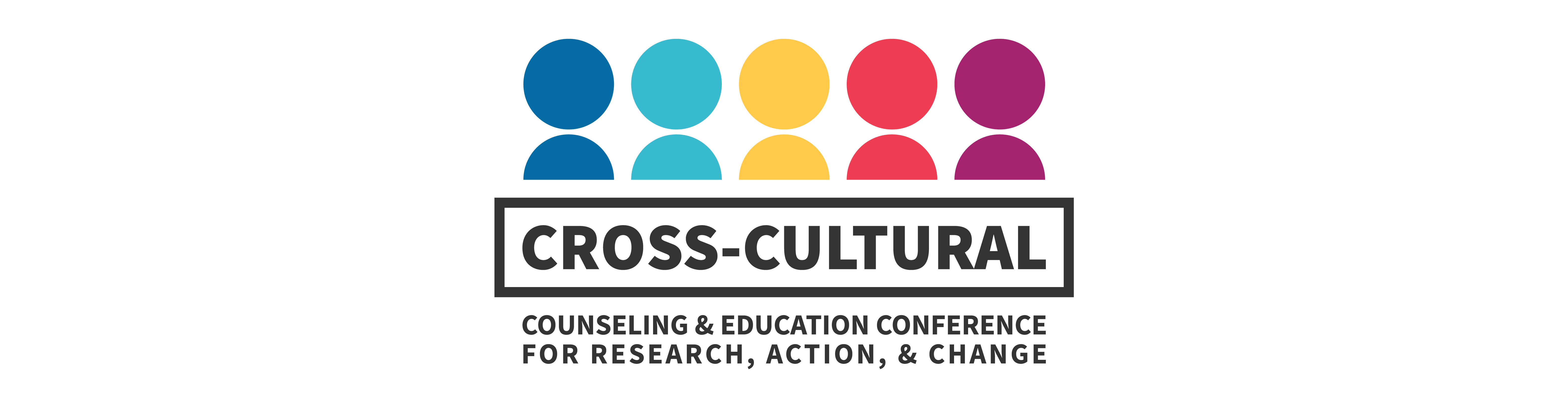 Cross-Cultural Counseling and Education Conference for Research, Action, and Change