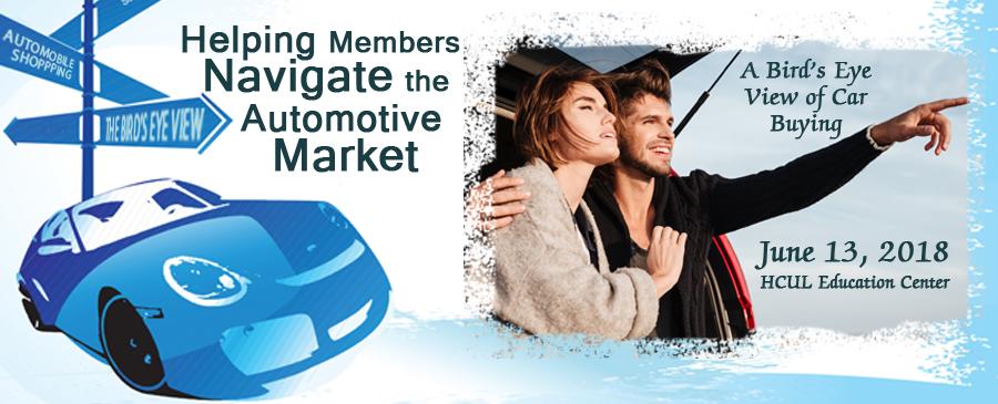 2018 Helping Members Navigate the Automotive Market Workshop
