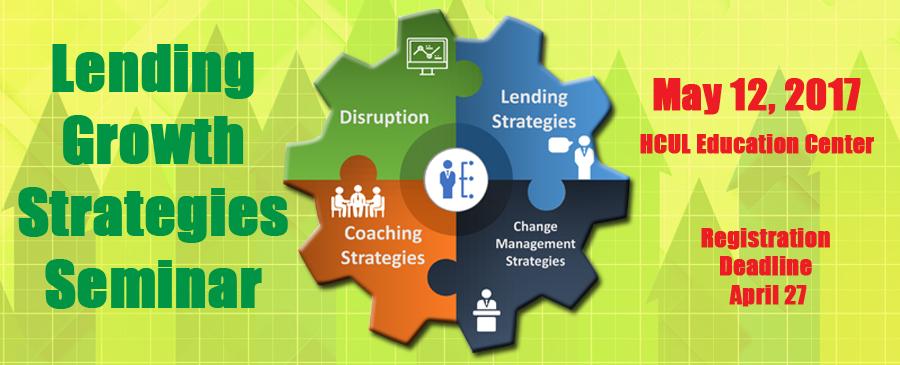 2017 Lending Growth Strategies Seminar