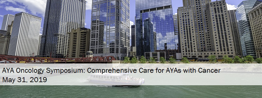 AYA Oncology Symposium: Comprehensive Care for AYAs with Cancer