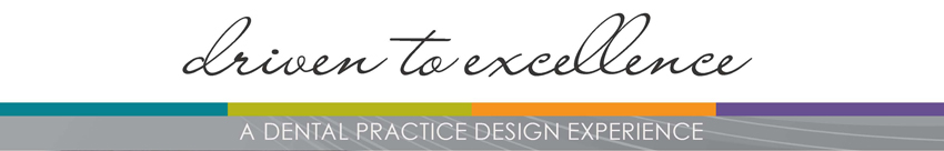 Driven to Excellence: A Dental Practice Design Seminar - ADC Dental