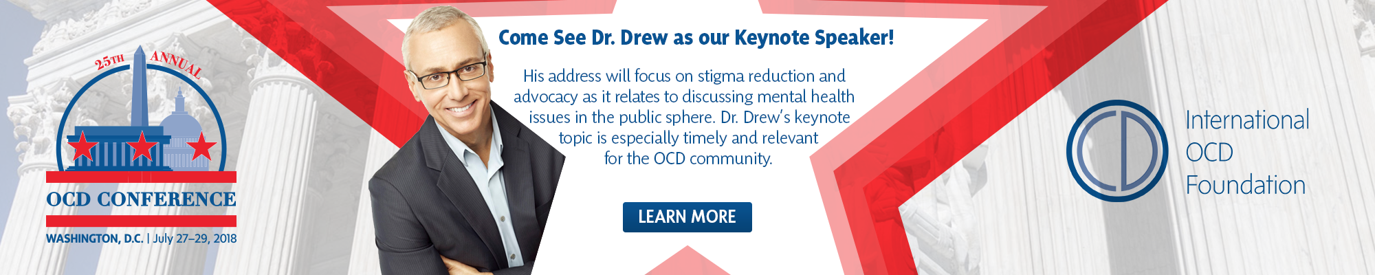 Dr. Drew is this year's Annual OCD Conference's Keynote Speakr