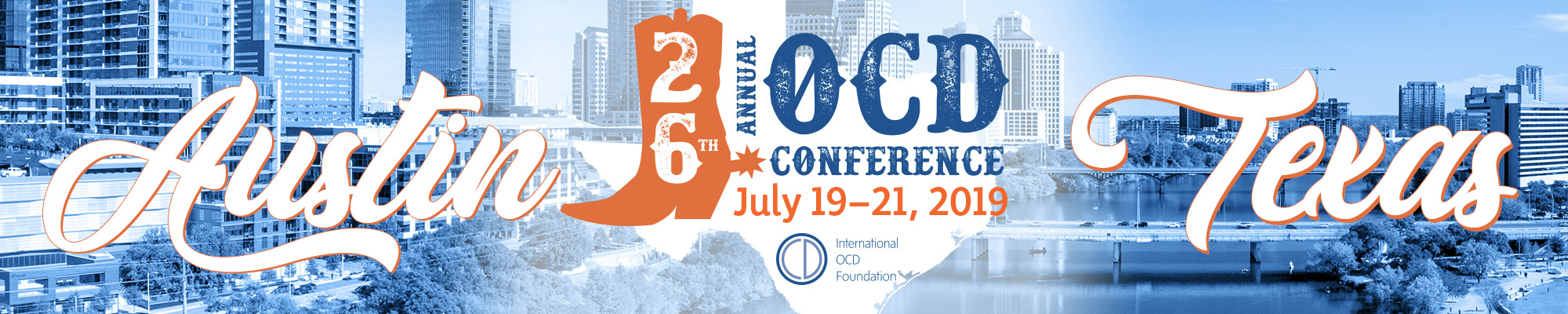 Save the Date for the 26th Annual OCD Conference. July 19-21, 2019