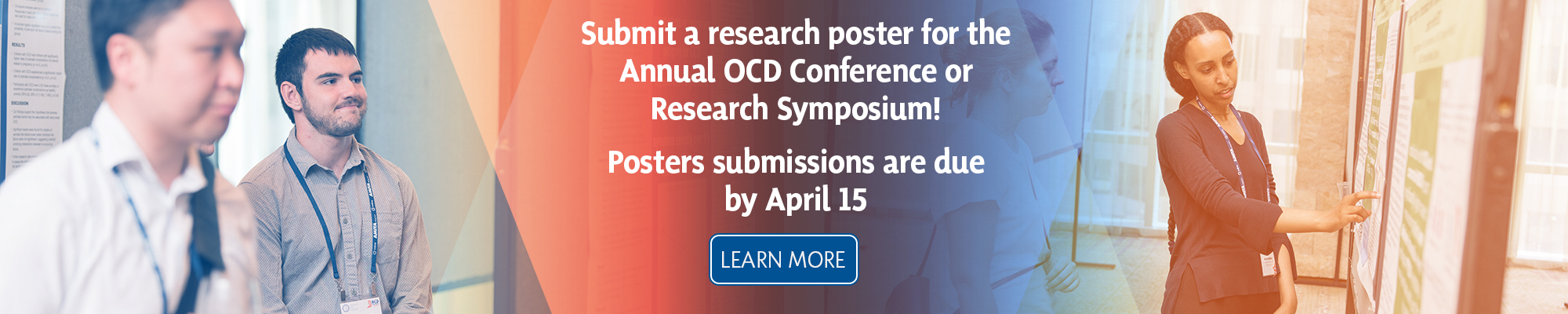 Submit a research poster for the 27th Annual OCD Conference. July 31-August 2, 2020 in Seattle, WA