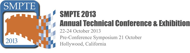 SMPTE 2013 Annual Technical Conference & Exhibition