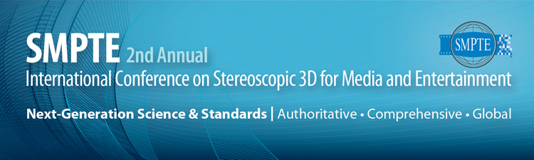 SMPTE 2nd Annual International Conference on Stereoscopic 3D for Media and Entertainment
